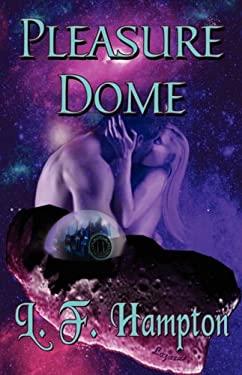 Pleasure Dome 9781933417455