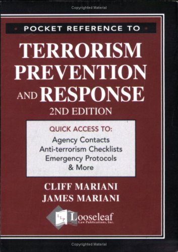 Pocket Reference to Terrorism Prevention and Response 9781932777390