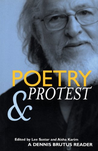 Poetry and Protest: A Dennis Brutus Reader 9781931859226