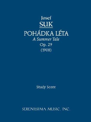 Pohadka Leta (a Summer Tale), Op. 29 - Study Score