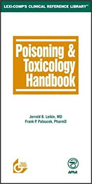 Poisoning & Toxicology Handbook 9781930598775