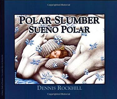 Polar Slumber/Sueno Polar 9781932748741