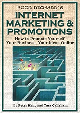 Poor Richard's Internet Marketing and Promotions 9781930082007