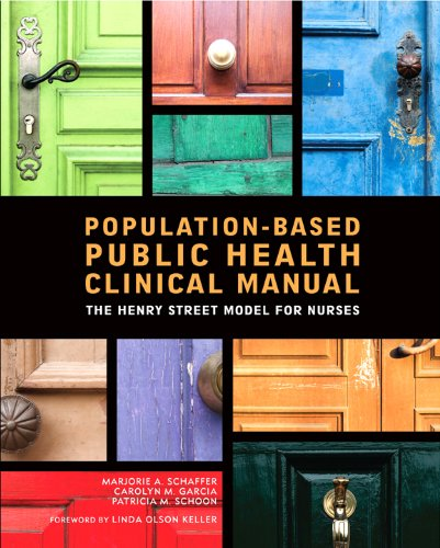 Population-Based Public Health Clinical Manual: The Henry Street Model for Nurses 9781930538979