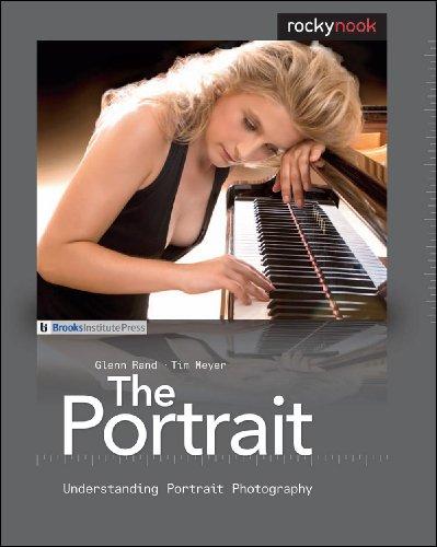 The Portrait: Understanding Portrait Photography 9781933952468