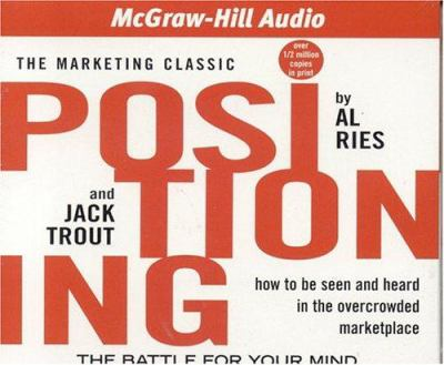 Positioning: The Battle for Your Mind 9781932378252