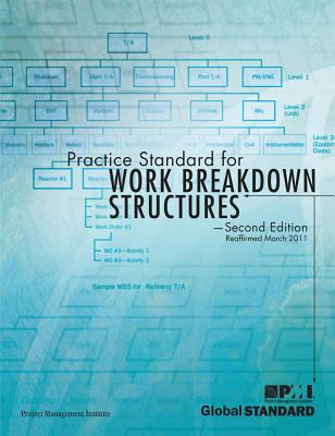 Practice Standard for Work Breakdown Structures: Second Edition 9781933890135