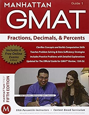 Manhattan GMAT Fractions, Decimals, & Percents, Guide 1 [With Web Access] 9781935707639