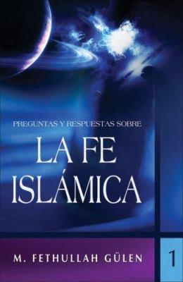 Preguntas y Respuestas Sobre la Fe Islamica, Volume 1 9781932099270