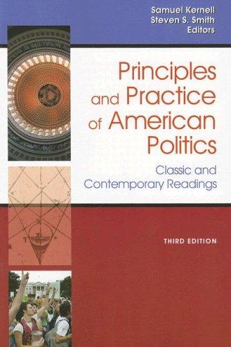 Principles & Practice of American Politics 9781933116723