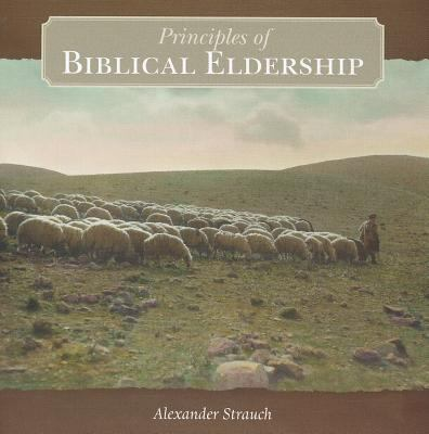 Principles of Biblical Eldership