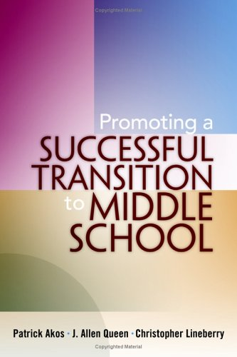 Promoting a Successful Transition to Middle School 9781930556980