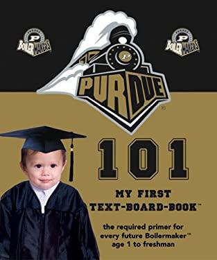 Purdue 101 9781932530117