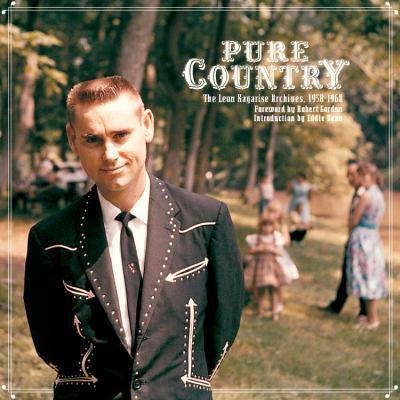 Pure Country: The Leon Kagarise Archives, 1961-1971 9781934170038