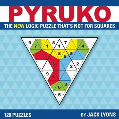 Pyruko: The New Logic Puzzle That's Not for Squares 9781934734506