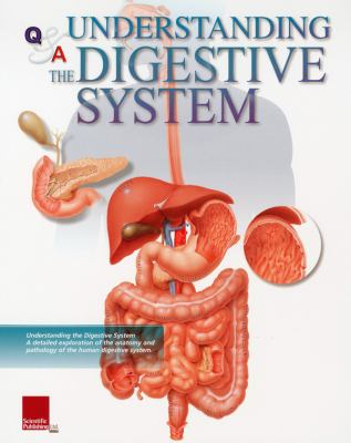 Q&A Understanding the Digestive System 9781932922318