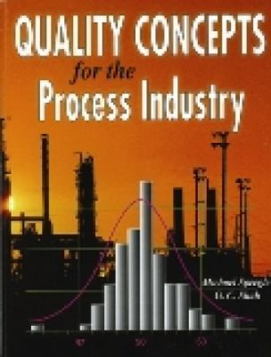 Quality Concepts for the Process Industry 9781930528161