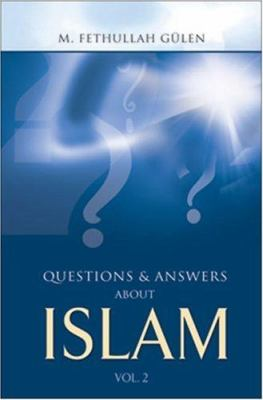 Questions and Answers about Islam: Vol. 2 9781932099256