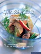 Quick & Healthy: Recipes for Vibrant Living 7781942