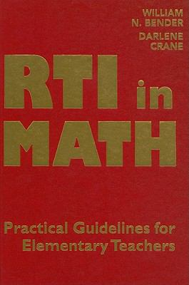 RTI in Math: Pratical Guidelines for Elementary Teachers 9781935249320