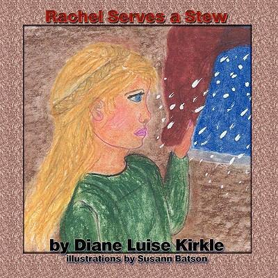 Rachel Serves a Stew 9781935137597