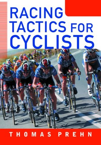 Racing Tactics for Cyclists 9781931382304