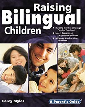 Raising Bilingual Children 9781931199339