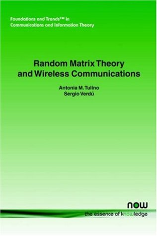 Random Matrix Theory and Wireless Communications 9781933019000