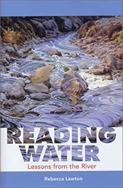 Reading Water: Lessons from the River 9781931868099