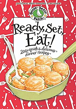 Ready, Set, Eat!: 200+ Quick & Delicious Dinner Recipes 9781933494210