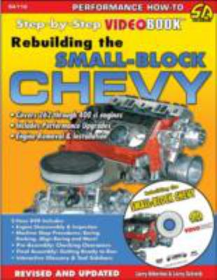 Rebuilding the Small-Block Chevy: Step-By-Step Videobook [With DVD] 9781932494211