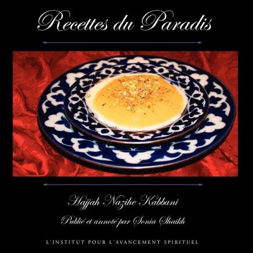 Recettes Du Paradis 9781930409538