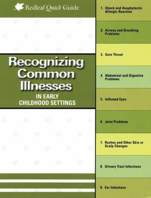 Recognizing Common Illnesses in Early Childhood Settings 9781933653679