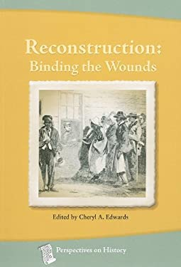 Reconstruction: Binding the Wounds 9781932663242