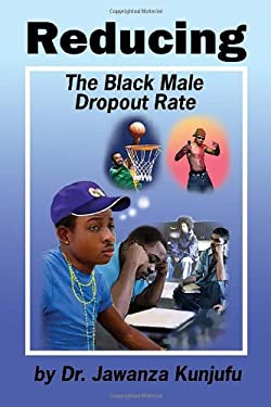 Reducing the Black Male Dropout Rate 9781934155226