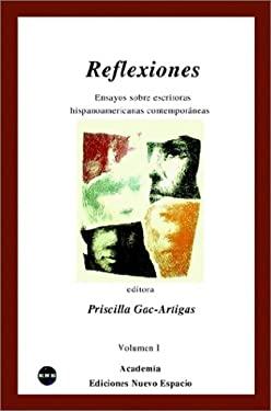 Reflexiones: Volume 1 9781930879331