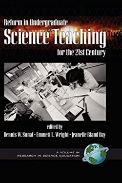 Reform in Undergraduate Science Teaching for the 21st Century (Hc) 9781930608856