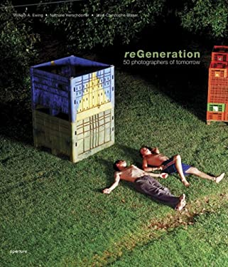 Regeneration: 50 Photographers of Tomorrow 9781931788984