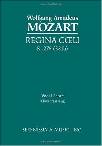 Regina Coeli, K. 276 - Vocal Score 9781932419214