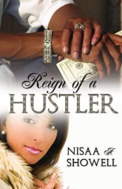 Reign of a Hustler 9781934230879