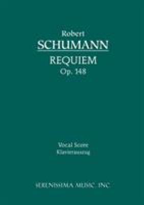 Requiem, Op. 148 - Vocal Score 9781932419153