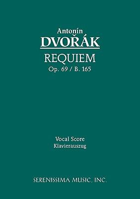 Requiem, Op. 89 / B. 165 - Vocal Score 9781932419986