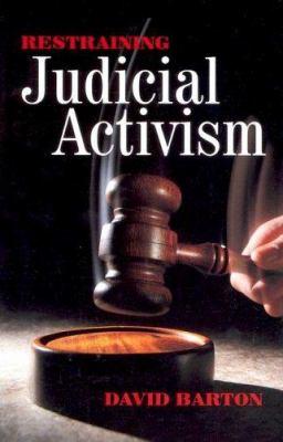 Restraining Judicial Activisim 9781932225143