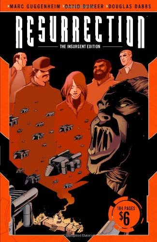 Resurrection: The Insurgent Edition 9781932664980