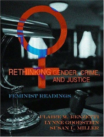 Rethinking Gender, Crime, and Justice: Feminist Readings 9781931719155