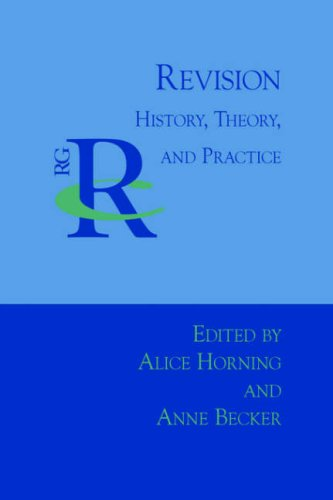 Revision: History, Theory, and Practice 9781932559750