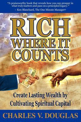 Rich Where It Counts 9781933596631