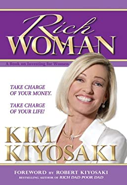 Rich Woman: A Book on Investing for Women-Because I Hate Being Told What to Do 9781933914008