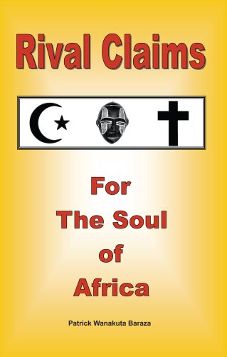 Rival Claims for the Soul of Africa 9781934454022