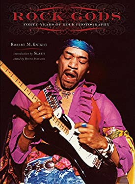 Rock Gods: Forty Years of Rock Photography 9781933784717